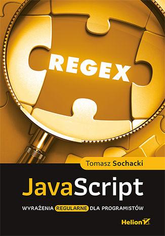 Okładka książki/ebooka JavaScript. Wyrażenia regularne dla programistów