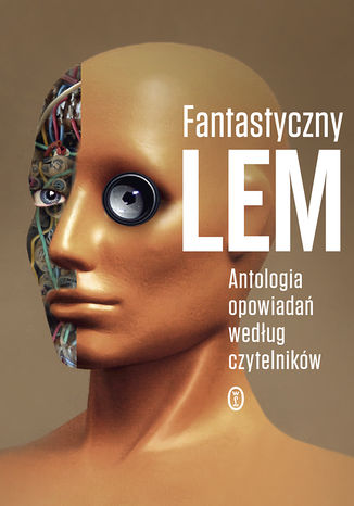Okładka książki/ebooka Fantastyczny Lem. Antologia opowiadań według czytelników