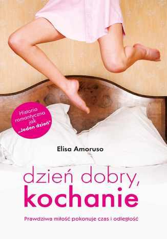 Okładka książki/ebooka Dzień dobry, kochanie