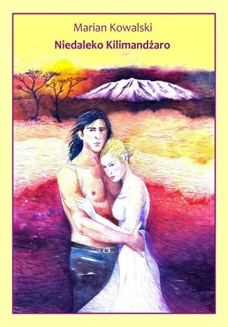 Okładka książki/ebooka Niedaleko Kilimandżaro
