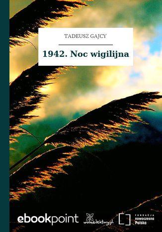 Okładka książki/ebooka 1942. Noc wigilijna
