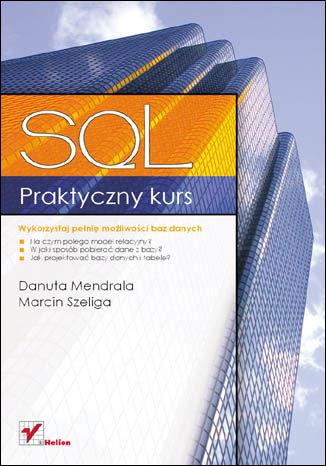 Okładka książki/ebooka Praktyczny kurs SQL