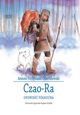 Okładka książki/ebooka Czao-Ra. Opowieść północna