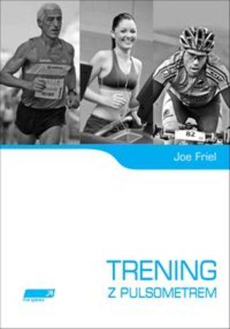 Okładka książki/ebooka Trening z pulsometrem