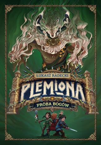 Okładka książki/ebooka Plemiona (#2). Próba bogów