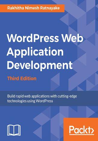 Okładka książki/ebooka Wordpress Web Application Development - Third Edition