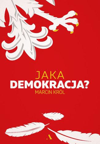 Okładka książki/ebooka Jaka demokracja?