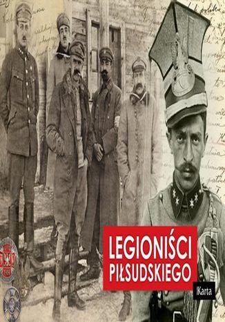 Okładka książki/ebooka Legioniści Piłsudskiego