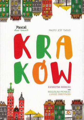 Okładka książki/ebooka Kraków. Slow Travel.