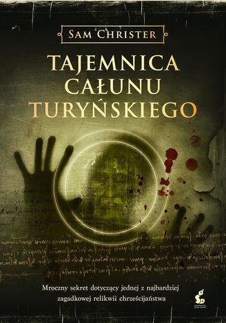 Okładka książki/ebooka Tajemnica Całunu Turyńskiego