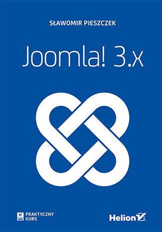 Okładka książki/ebooka Joomla! 3.x. Praktyczny kurs