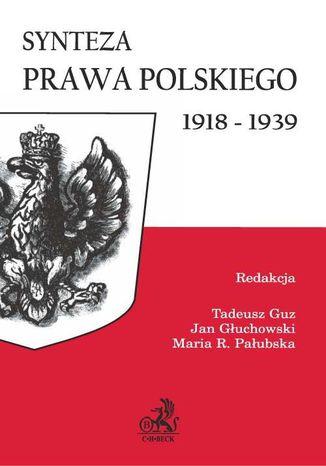Okładka książki/ebooka Synteza prawa polskiego 1918-1939