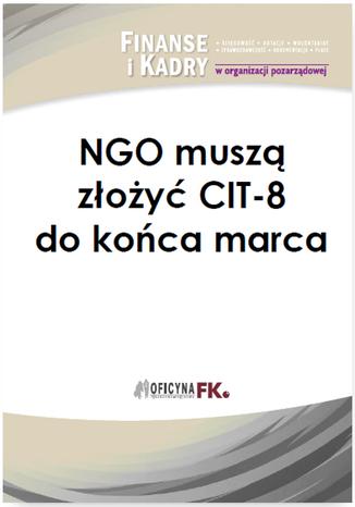 Okładka książki/ebooka NGO muszą złożyć CIT-8 do końca marca