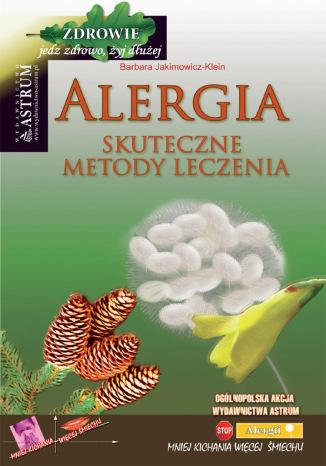 Okładka książki/ebooka Alergia. Skuteczne metody leczenia. Wydanie II