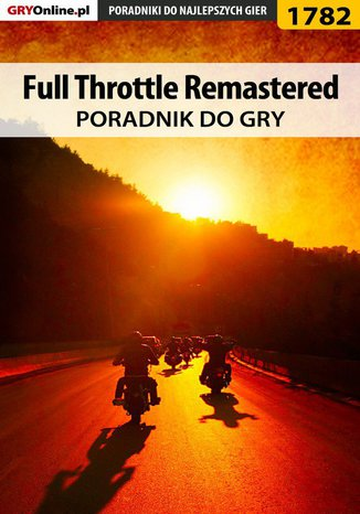 Okładka książki/ebooka Full Throttle Remastered - poradnik do gry