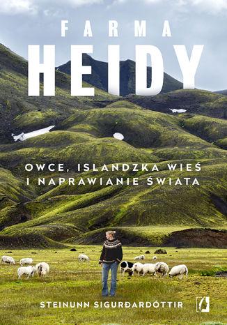 Okładka książki/ebooka Farma Heidy. Owce, islandzka wieś i naprawianie świata