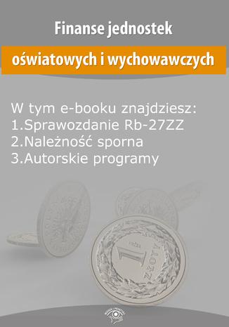 Okładka książki/ebooka Finanse jednostek oświatowych i wychowawczych, wydanie czerwiec 2014 r