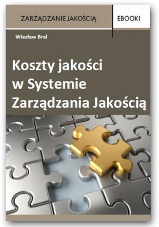 Okładka książki/ebooka Koszty jakości w Systemie Zarządzania Jakością