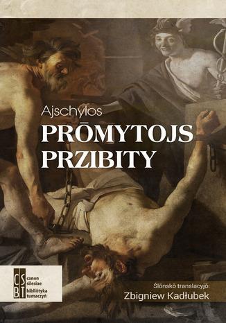 Okładka książki/ebooka Prōmytojs przibity
