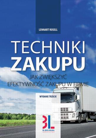 Okładka książki/ebooka Techniki Zakupu. Jak zwiększyć efektywność w firmie