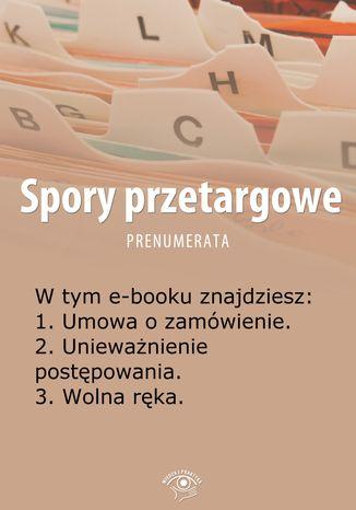 Okładka książki/ebooka Spory przetargowe, wydanie kwiecień 2014 r