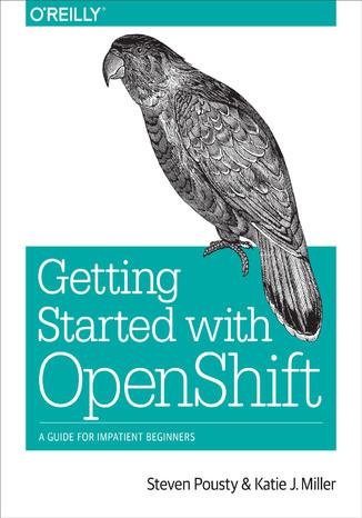 Okładka książki/ebooka Getting Started with OpenShift