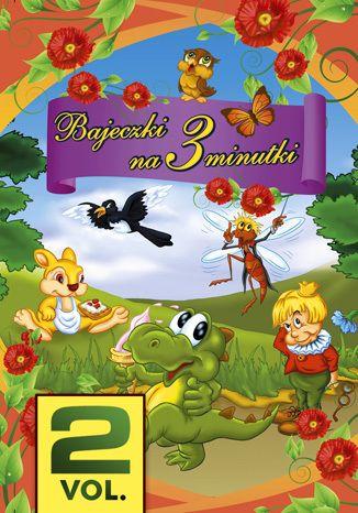 Okładka książki/ebooka Bajeczki na 3 minutki. Vol. 2