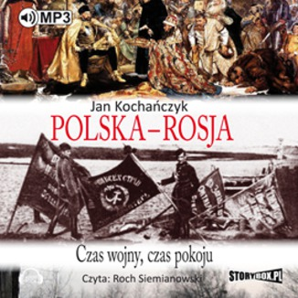 Okładka książki Polska - Rosja Czas pokoju, czas wojny