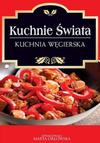 Okładka książki/ebooka Kuchnia węgierska