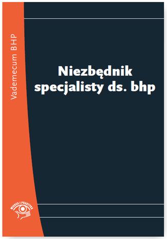 Okładka książki/ebooka Niezbędnik specjalisty ds. BHP