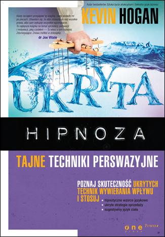 Okładka książki/ebooka Ukryta hipnoza. Tajne techniki perswazyjne