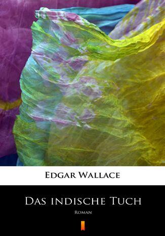Okładka książki/ebooka Das indische Tuch. Roman
