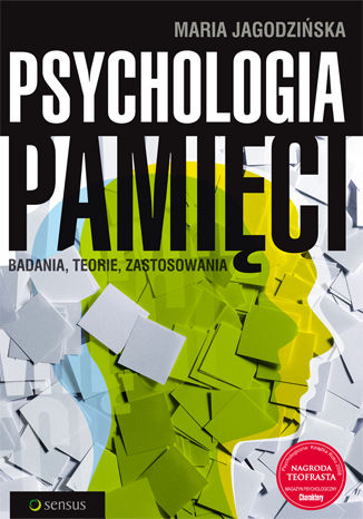 Okładka książki/ebooka Psychologia pamięci. Badania, teorie, zastosowania