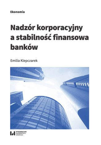 Okładka książki/ebooka Nadzór korporacyjny a stabilność finansowa banków