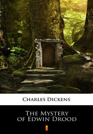 Okładka książki/ebooka The Mystery of Edwin Drood
