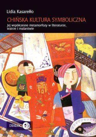 Okładka książki/ebooka Chińska kultura symboliczna