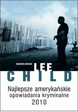 Okładka książki/ebooka Najlepsze amerykańskie opowiadania kryminalne 2010