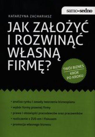 Okładka książki/ebooka Jak założyć i rozwinąć własną firmę