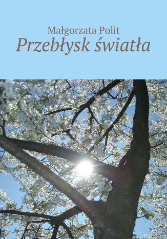 Okładka książki/ebooka Przebłysk światła