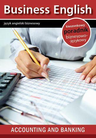 Okładka książki/ebooka Accounting and banking - Rachunkowość i Bankowość