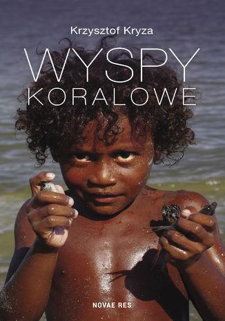 Okładka książki/ebooka Wyspy Koralowe