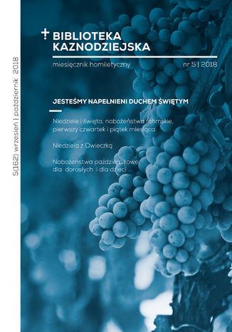 Okładka książki/ebooka Biblioteka Kaznodziejska nr 05/2018