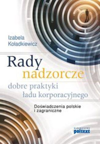 Okładka książki/ebooka Rady nadzorcze  dobre praktyki ładu korporacyjnego