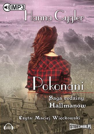 Okładka książki/ebooka Saga rodziny Hallmanów Tom 2 Pokonani