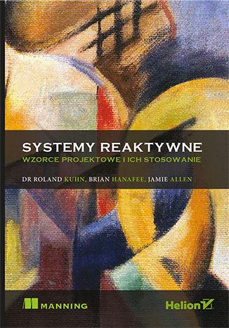 Okładka książki/ebooka Systemy reaktywne. Wzorce projektowe i ich stosowanie