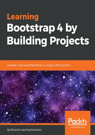 Okładka książki/ebooka Learning Bootstrap 4 by Building Projects
