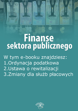 Okładka książki/ebooka Finanse sektora publicznego, wydanie grudzień-styczeń 2015 r