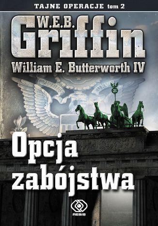 Okładka książki/ebooka Tajne operacje (Tom 2). Opcja zabójstwa