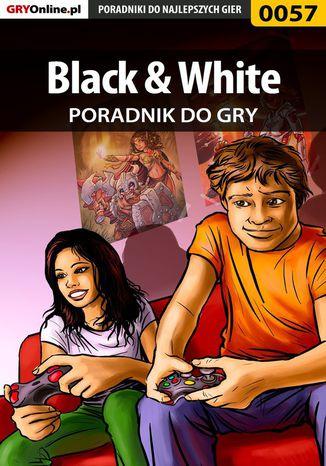 Okładka książki/ebooka Black  White - poradnik do gry