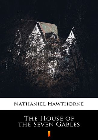 Okładka książki/ebooka The House of the Seven Gables